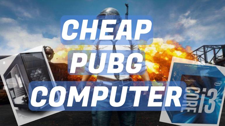 cheap pubg computer